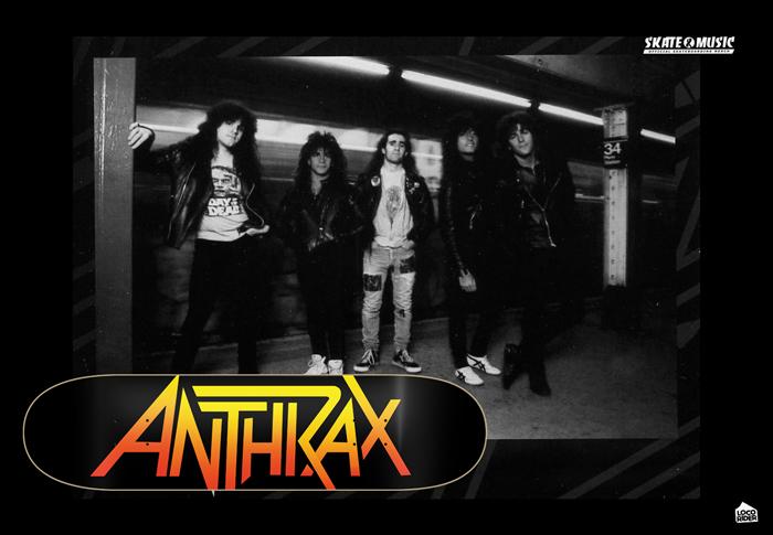 Skate&Music ANTHRAX