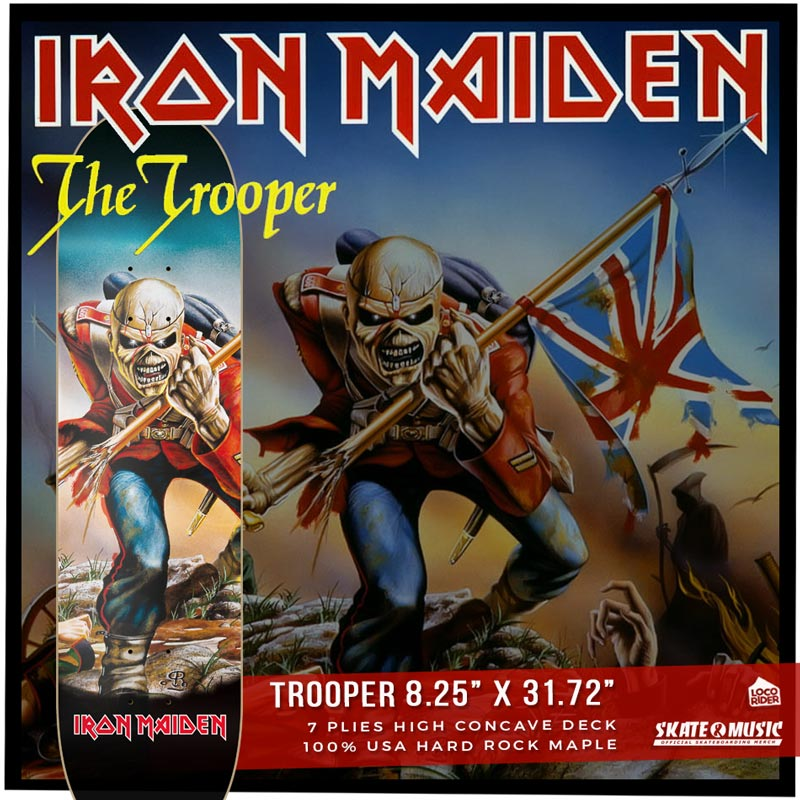 SKATE AND MUSIC. IRON MAIDEN Trooper