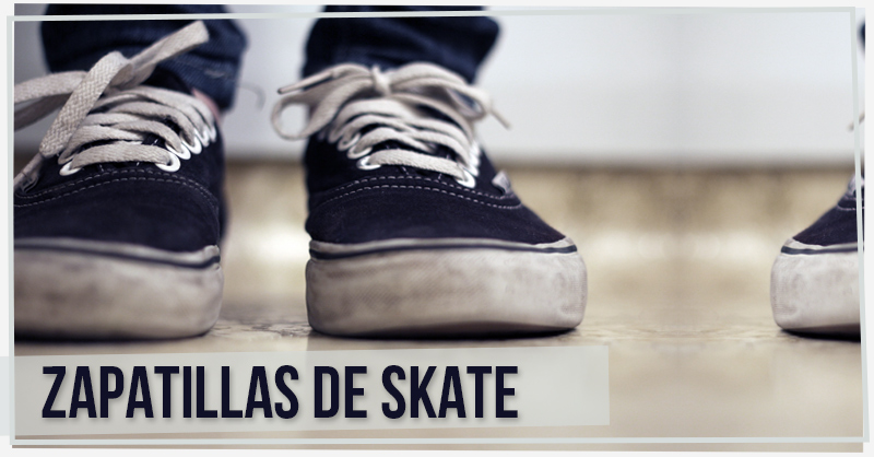 Zapatillas de skate.